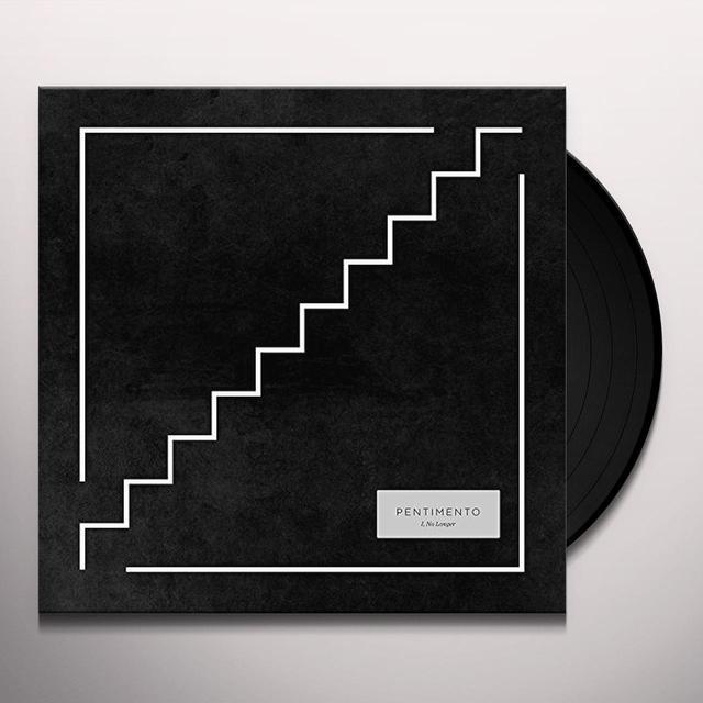 Pentimento I NO LONGER Vinyl Record