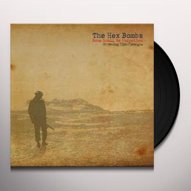 The Hex Bombs NONE SHALL BE FORGOTTEN Vinyl Record