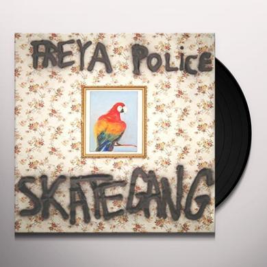 SKATEGANG FREYA POLICE Vinyl Record