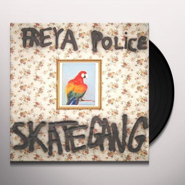 SKATEGANG FREYA POLICE Vinyl Record - UK Import