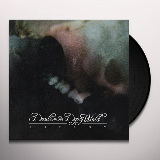 DEAD TO A DYING WORLD LITANY Vinyl Record - Digital Download Included