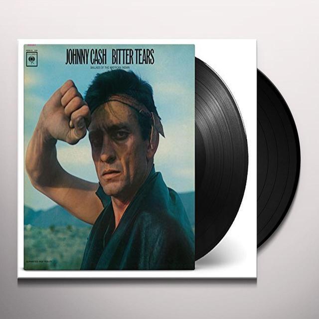 Johnny Cash BITTER TEARS Vinyl Record - 180 Gram Pressing, Holland Import