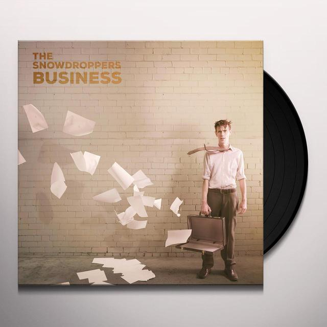 SNOWDROPPERS BUSINESS Vinyl Record