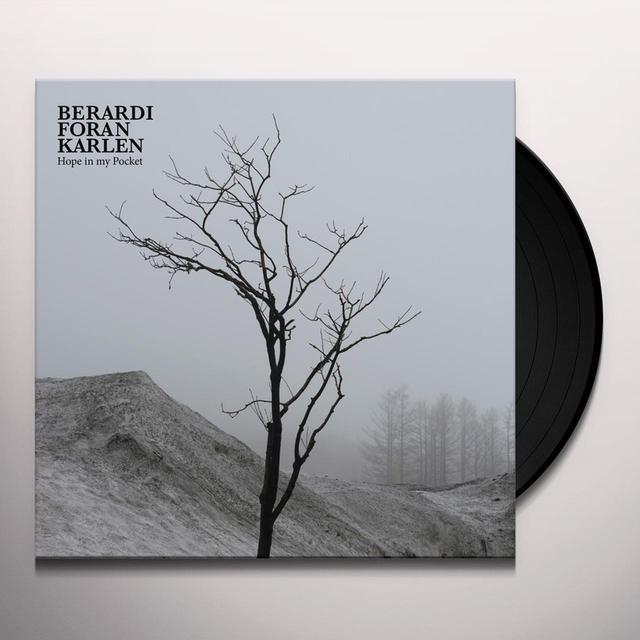 BERARDI/FORAN/KARLEN HOPE IN MY POCKET Vinyl Record