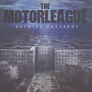 Motorleague HOLDING PATTERNS Vinyl Record