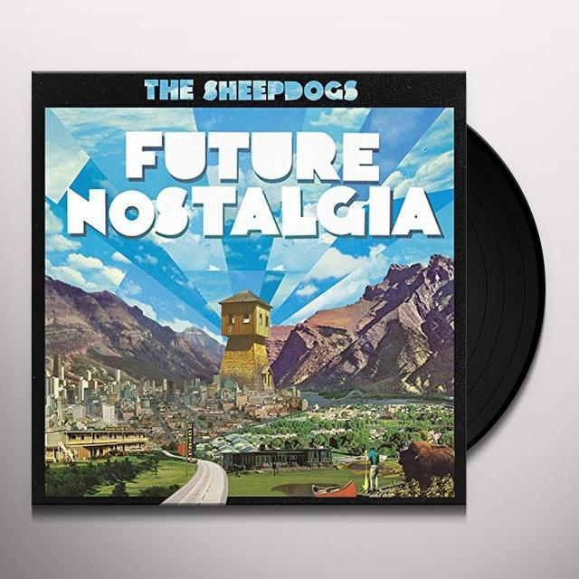 The Sheepdogs FUTURE NOSTALGIA Vinyl Record - Canada Import