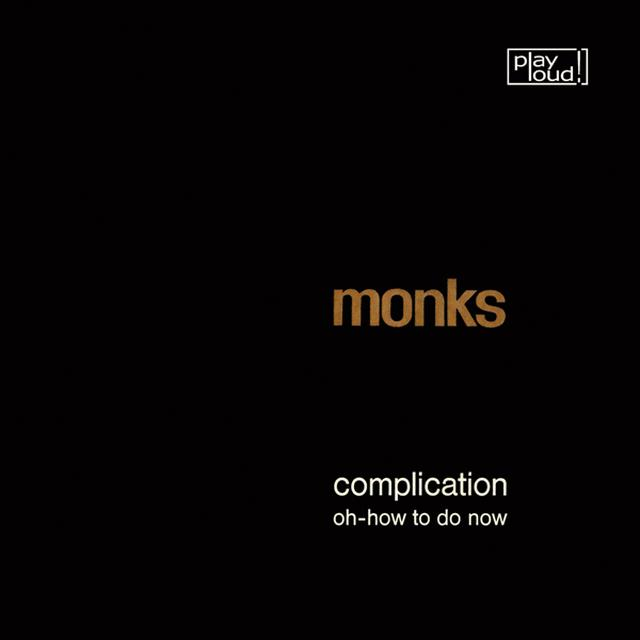 Monks COMPLICATION / OH-HOW TO DO NOW Vinyl Record