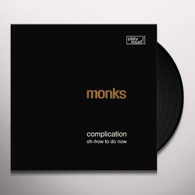 Monks COMPLICATION / OH-HOW TO DO NOW Vinyl Record - Reissue