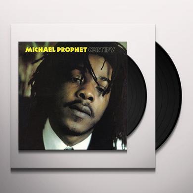 Michael Prophet CERTIFY Vinyl Record
