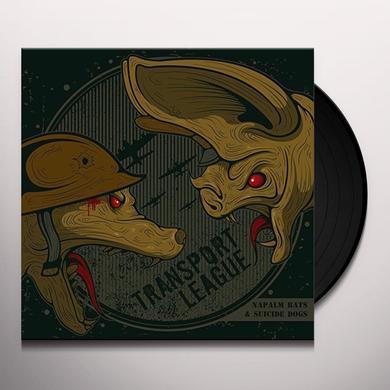 Transport League NAPALM BATS & SUICIDE DOGS Vinyl Record