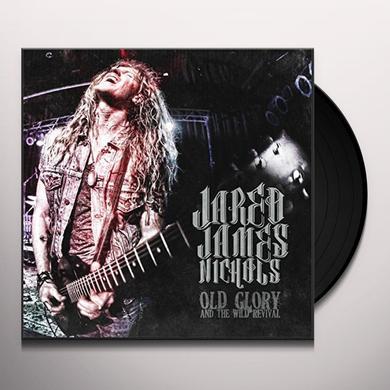 Jared James Nichols OLD GLORY & WILD REVIVAL Vinyl Record - UK Import