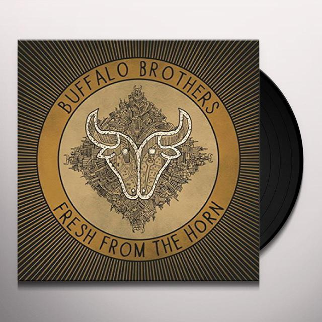BUFFALO BROTHERS FRESH FROM THE HORN Vinyl Record