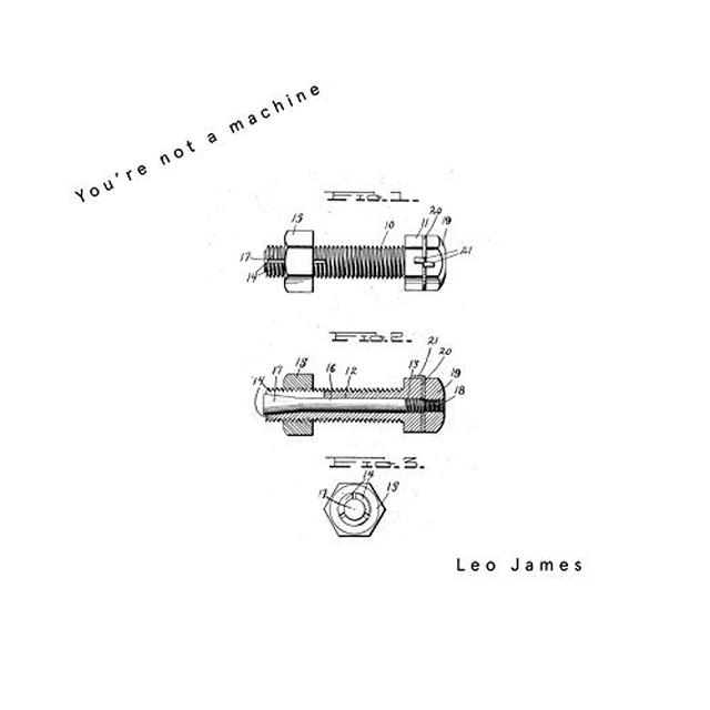 Leo James YOU'RE NOT A MACHINE Vinyl Record - UK Import