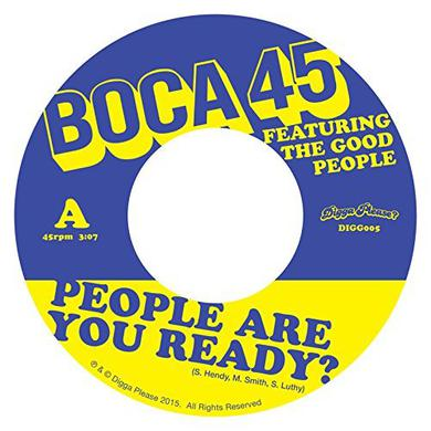 Boca 45 PEOPLE ARE YOU READY Vinyl Record