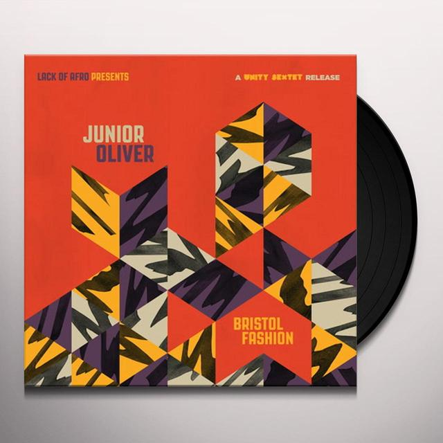 Junior Oliver BRISTOL FASHION (A UNITY SEXTET RELEASE) Vinyl Record - UK Import