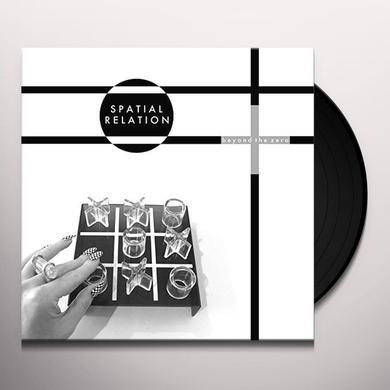 SPATIAL RELATION BEYOND THE ZERO Vinyl Record - UK Import