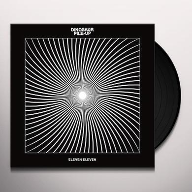 DINOSAUR PILE UP ELEVEN ELEVEN Vinyl Record