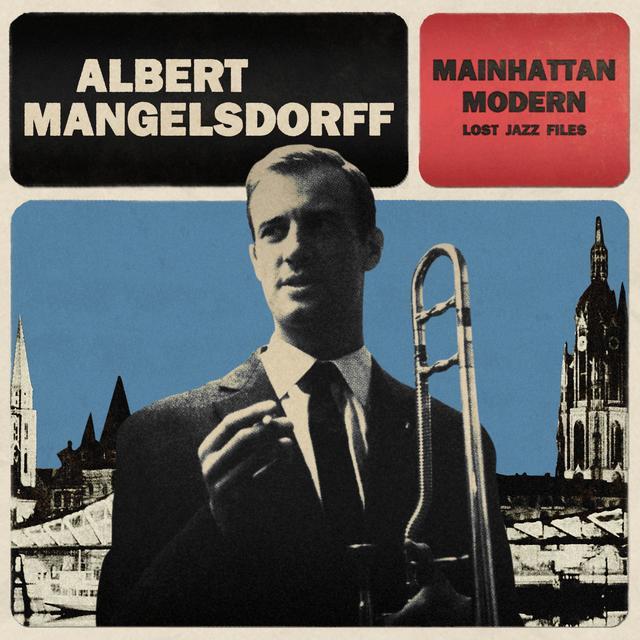 Albert Mangelsdorff MAINHATTAN MODERN Vinyl Record - UK Import