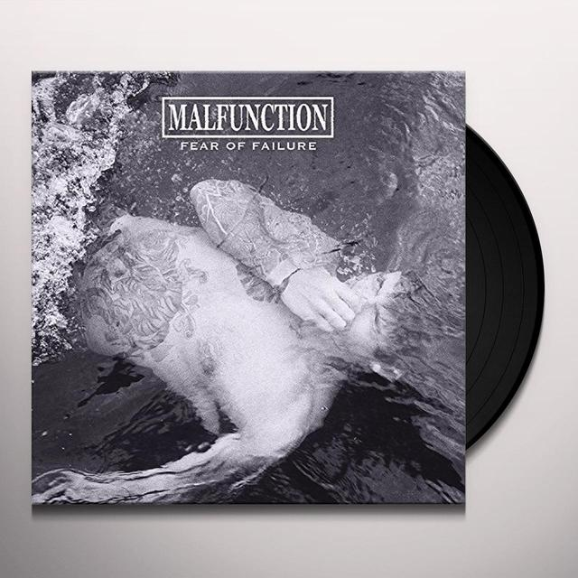 Malfunction FEAR OF FAILURE Vinyl Record