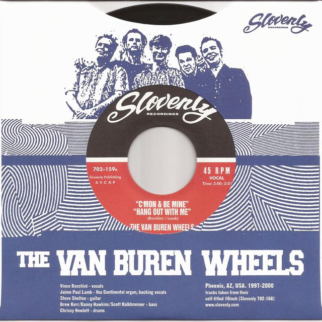 VAN BUREN WHEELS C'MON AND BE MINE / HANG OUT WITH ME / MOODY JUDY Vinyl Record