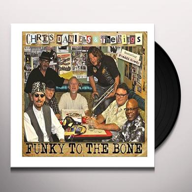Chris Daniels & The Kings FUNKY TO THE BONE Vinyl Record