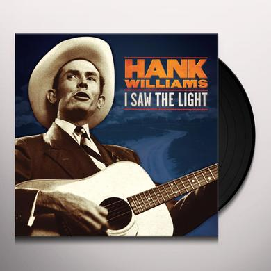 Hank Williams I SAW THE LIGHT: THE UNRELEASED RECORDINGS Vinyl Record