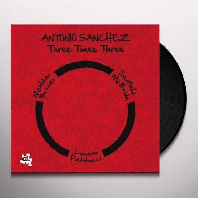 Jose Antonio Sanchez Sanchez THREE TIMES THREE Vinyl Record - Italy Import