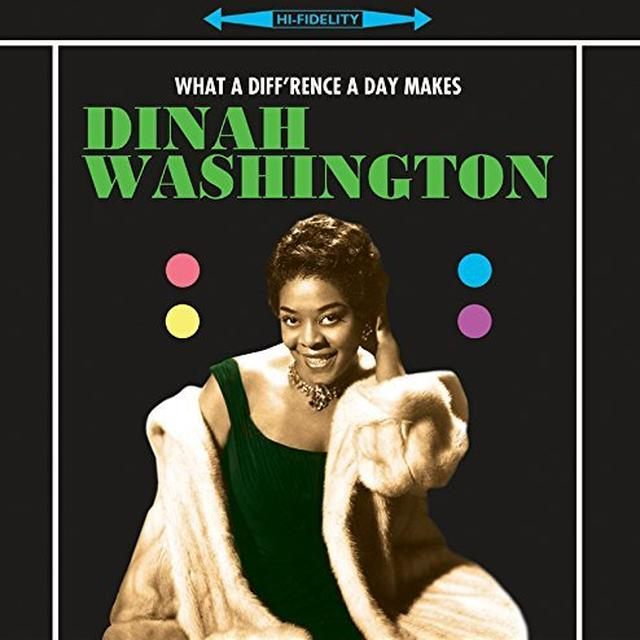 Dinah Washington WHAT A DIFFERENCE A DAY MAKES Vinyl Record - UK Import