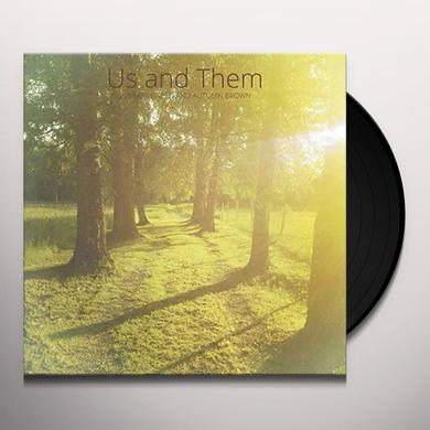 US & THEM SUMMER GREEN & AUTUMN BROWN Vinyl Record
