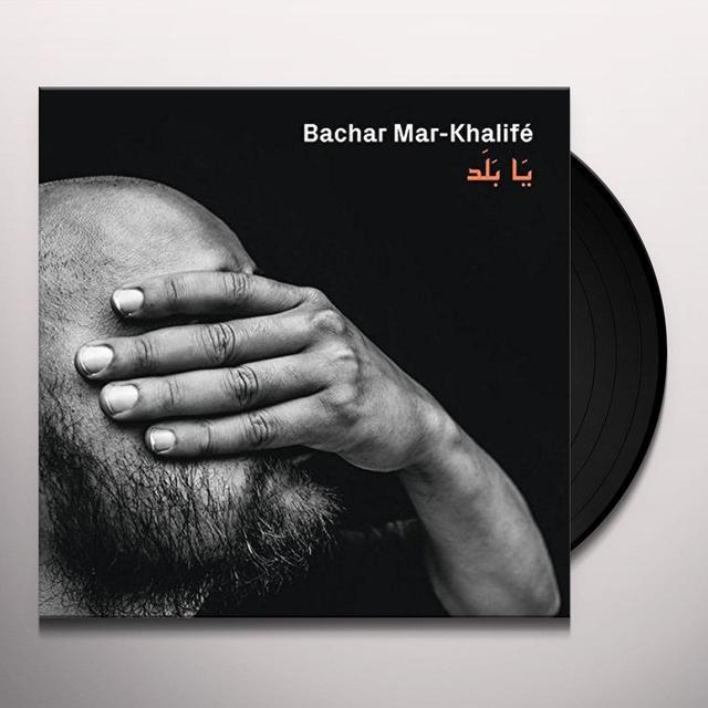 Bachar Mar-Khalife YA BALAD Vinyl Record - UK Import