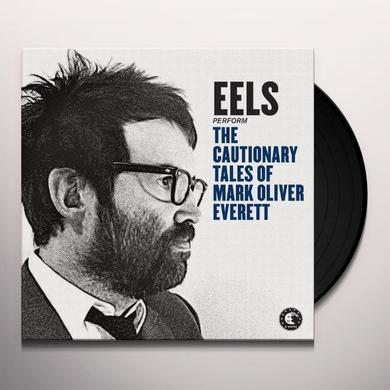 Eels CAUTIONNARY TALES OF MARK OLIVER EVERETT Vinyl Record