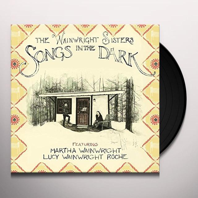 WAINWRIGHT SISTERS SONGS IN THE DARK Vinyl Record