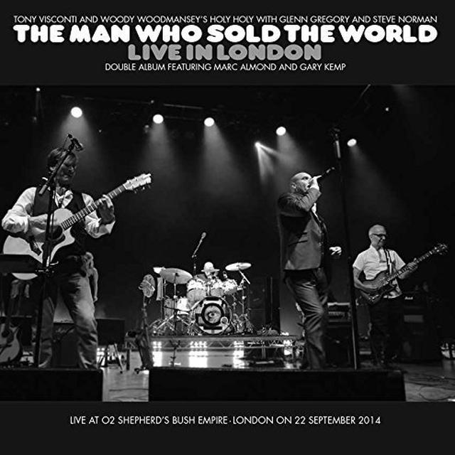 Tony Visconti / Woody Woodmansey / Glenn Gregory MAN WHO SOLD THE WORLD LIVE IN LONDON Vinyl Record
