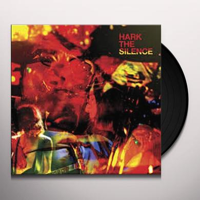 HARK THE SILENCE Vinyl Record