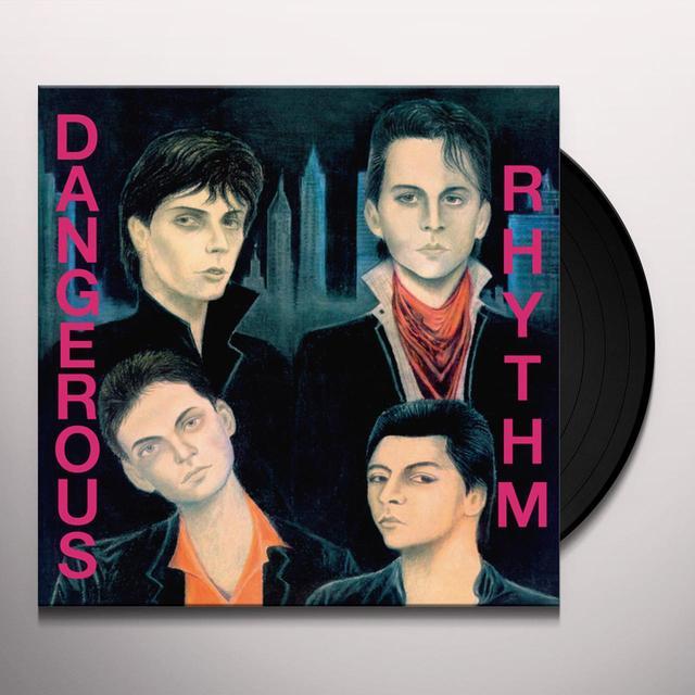 DANGEROUS RHYTHM Vinyl Record