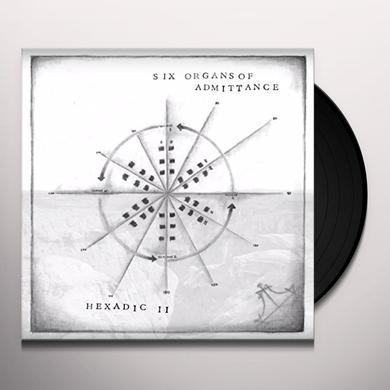 Six Organs Of Admittance HEXADIC II Vinyl Record