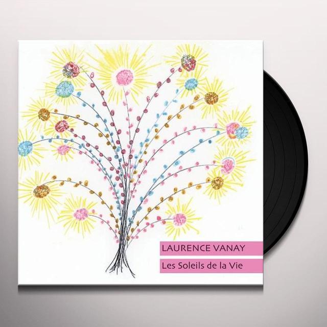 Laurence Vanay LES SOLEILE DE LA VIE Vinyl Record