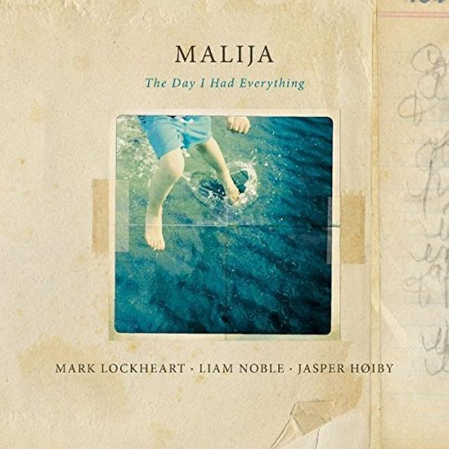 MALIJA DAY I HAD EVERYTHING Vinyl Record