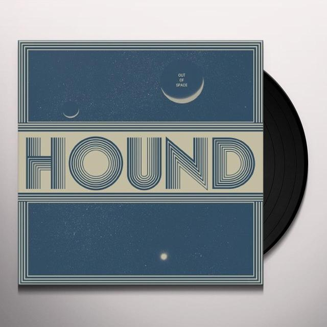 HOUND OUT OF SPACE Vinyl Record