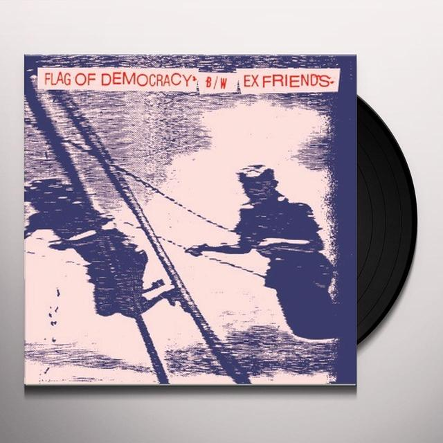 FLAG OF DEMOCRACY / EX FRIENDS (EP) Vinyl Record