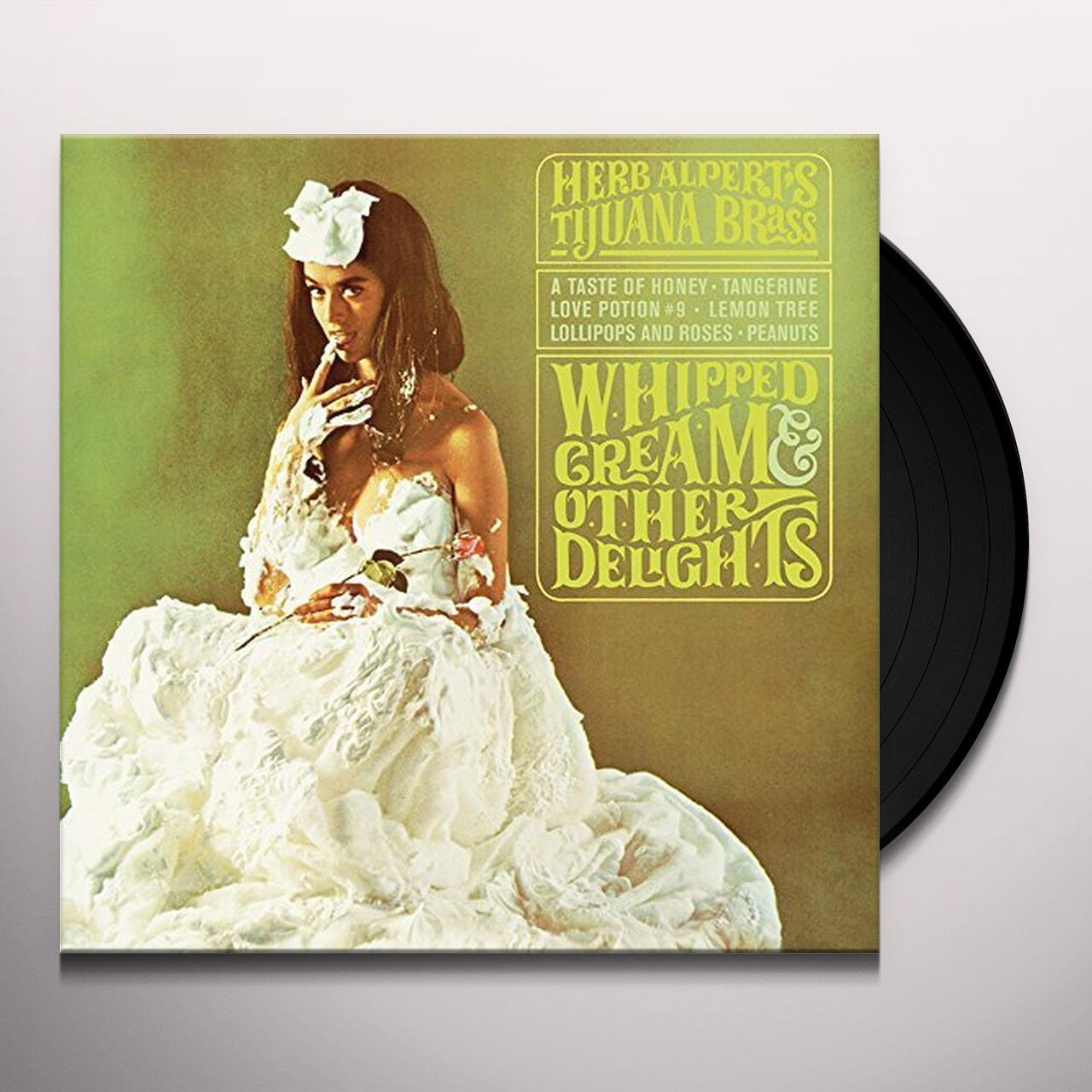 Herb Alpert WHIPPED CREAM OTHER DELIGHTS Vinyl Record