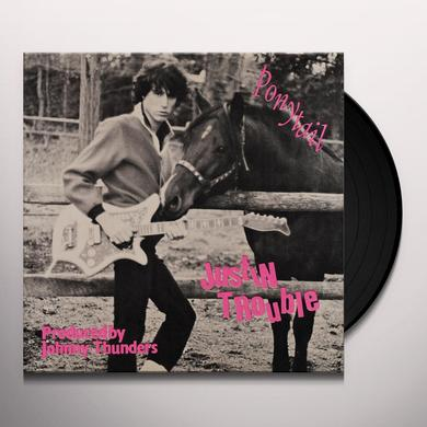 JUSTIN TROUBLE PONYTAIL / NO LOVE Vinyl Record