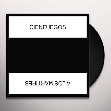 Cienfuegos A LOS MARTIRES Vinyl Record
