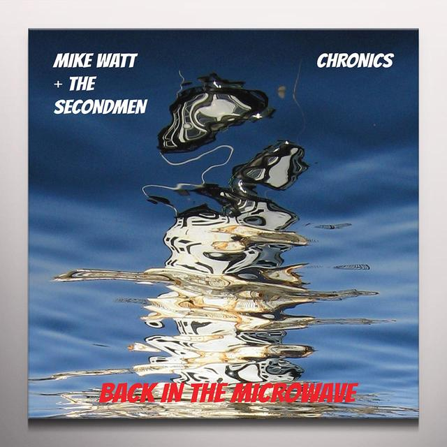 Mike Watt & Secondman & Chronics BACK IN THE MICROWAVE Vinyl Record - Colored Vinyl, Red Vinyl