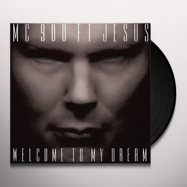 MC 900 Ft Jesus WELCOME TO MY DREAM Vinyl Record - Digital Download Included