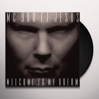 MC 900 Ft Jesus WELCOME TO MY DREAM Vinyl Record