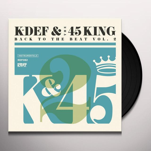 K-DEF & THE 45 KING BACK TO THE BEAT 2 Vinyl Record
