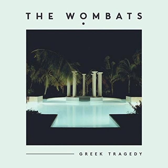 The Wombats GREEK TRAGEDY Vinyl Record
