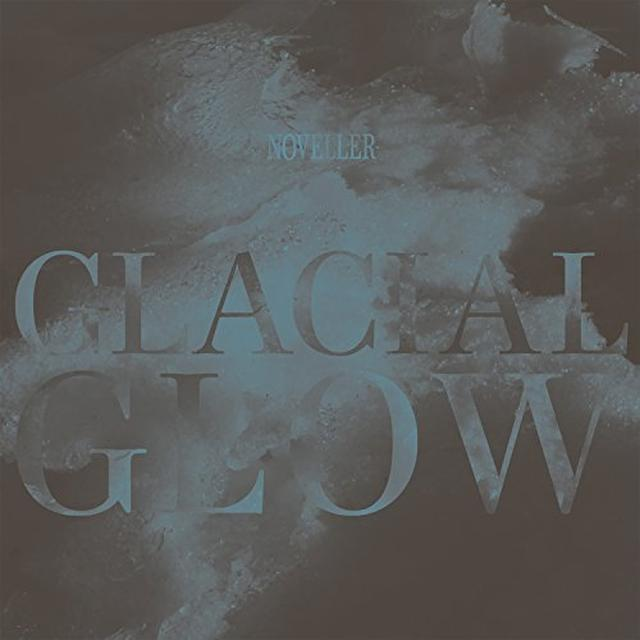 Noveller GLACIAL GLOW Vinyl Record