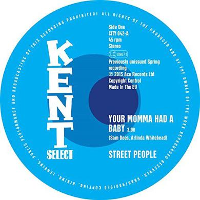 Street People YOUR MOMMA HAD A BABY/BABY YOU GOT IT ALL Vinyl Record